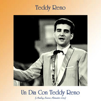 Teddy Reno - Un Dia Con Teddy Reno (Analog Source Remaster 2019)