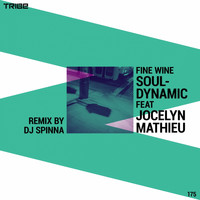 Souldynamic - Fine Wine (DJ Spinna Remixes)