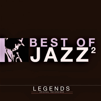 Various Artists - Legends - The Best of Jazz, Vol. 2 (Deluxe Edition)