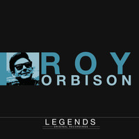 Roy Orbison - Legends - Roy Orbison