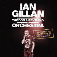 Ian Gillan (featuring The Don Airey Band & Orchestra) - Contractual Obligation #2 Live in Warsaw