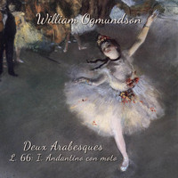 William Ogmundson - Deux Arabesques, L. 66: I. Andantino con moto