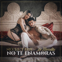 Secret Boy - No Te Enamoras (feat. La Marrdita)