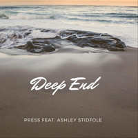 Press - Deep End (feat. Ashley Stidfole)