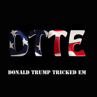 War - Donald Trump Tricked Em (feat. Dot Bill) (Explicit)