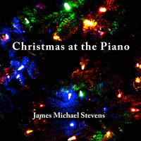 James Michael Stevens - Christmas at the Piano