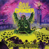 Soul Grinder - The Prophecy of Blight