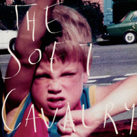 The Soft Cavalry - Never Be Without You