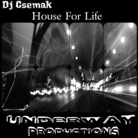Dj Csemak - House For Life