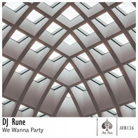 Rune - We Wanna Party