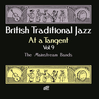 Various Artists / - British Traditional Jazz: At a Tangent, Vol. 9 (The Mainstream Bands)