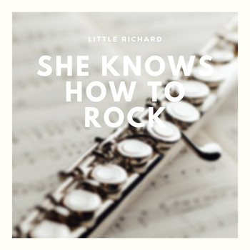 Little Richard - She Knows How to Rock
