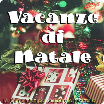 Various Artists - Vacanze di Natale (La Compilation per scaldare le tue Feste)