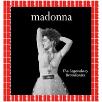Madonna - The Legendary Broadcasts