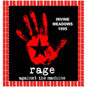 Rage Against The Machine - Irvine Meadows, Ca. June 17th, 1995
