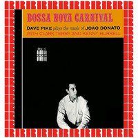 Dave Pike - Bossa Nova Carnival (Hd Remastered Edition)