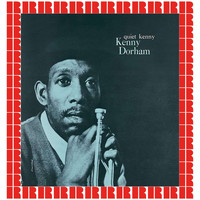 Kenny Dorham - Quiet Kenny (Hd Remastered Edition)