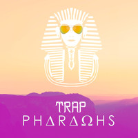 Philanthrope - Trap Pharaons