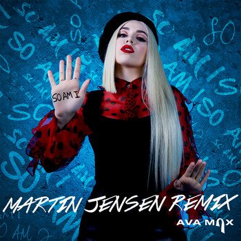 Ava Max - So Am I (Martin Jensen Remix)