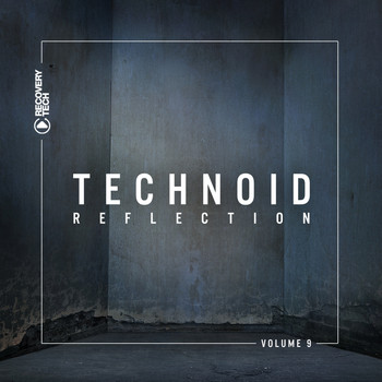 Various Artists - Technoid Reflection, Vol. 9