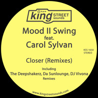 Mood II Swing Feat. Carol Sylvan - Closer (Remixes)