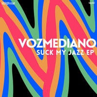 Vozmediano - Suck My Jazz