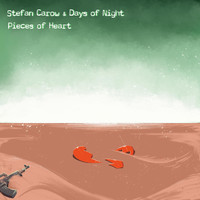 Stefan Carow & Days of Night - Pieces of Heart