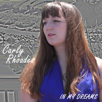 Carly Rhoades - In My Dreams