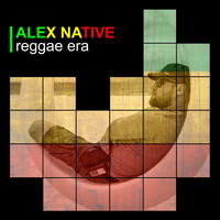 Alex Native - Reggae Era
