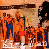 Everton Blender - King Man