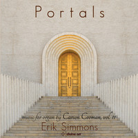 Erik Simmons - Portals: Music for Organ, Vol. 11