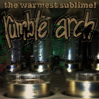 Rumble Arch - The Warmest Sublime! EP