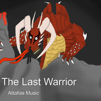 Attallas Music - The Last Warrior