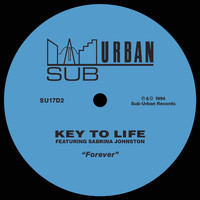 Key To Life - Forever (feat. Sabrina Johnston)