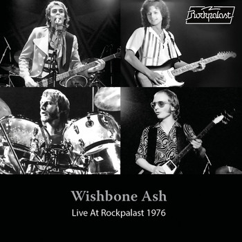 Wishbone Ash - Live at Rockpalast 1976 (Live, Cologne, 1976)