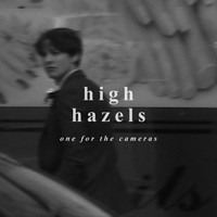 High Hazels - One for the Cameras