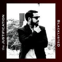 Blacklisted - The Justification