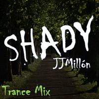 JJMILLON - Shady (Trance Mix)