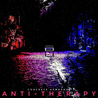 Concrete Armbands - Anti-Therapy (Explicit)