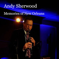 Andy Sherwood - Memories of New Orleans
