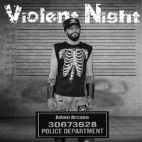 Adam Arcane - Violent Night