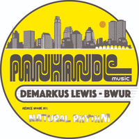 Demarkus Lewis - Bwur (Natural Rhythm's Doin' It Mix)