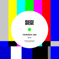 Siege - Thursday Jam (Extended Mix)