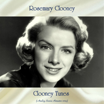 Rosemary Clooney - Clooney Tunes (Analog Source Remaster 2019)