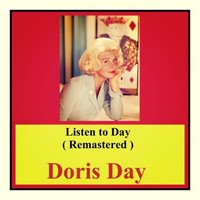 Doris Day - Listen to Day (Remastered)