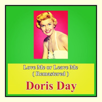 Doris Day - Love Me or Leave Me (Remastered)