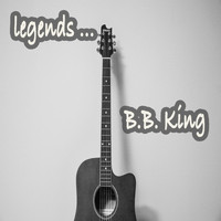 B.B. King - Legends: B.B. King