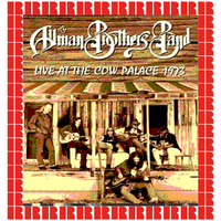 The Allman Brothers Band - The Cow Palace, San Francisco, December 31st, 1973