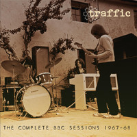 Traffic - The Complete BBC Sessions 1967-68 (Live 1967-68)