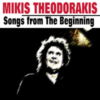 Mikis Theodorakis - Songs from The Beginning